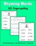 Rhyming Words (ASL Fingerspelling)