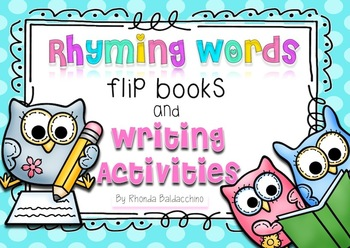 Rhyming Words Flip Books and Writing Activities For Emergent Readers.