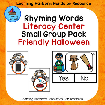 Rhyming Words Hands On Literacy Center and Small Group Pack Friendly Halloween