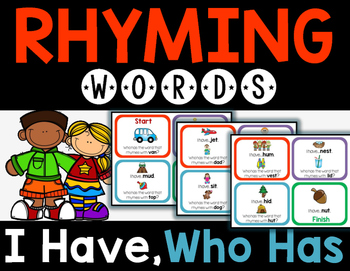 Rhyming Words - I Have, Who Has?