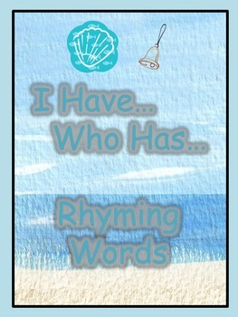 Rhyming Words - I Have... Who Has... Game