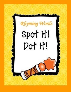 Rhyming Words Spot it! Dot it!