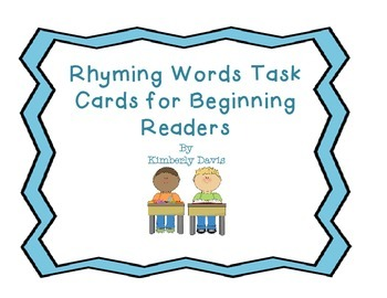 Rhyming Words Task Cards for Beginning Readers