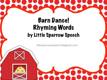 Rhyming Words from the book, Barn Dance!