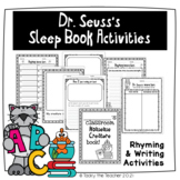 Rhyming and Writing Activities for use with Dr. Seuss Sleep Book