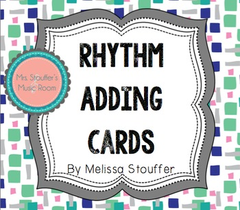 Rhythm Adding Cards