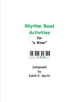 """Rhythm Band Activities for """"a Minor"""""""