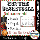 Rhythm Basketball - Nutcracker - 4th/5th Grade Lesson Plan
