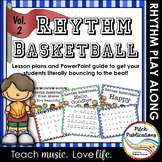Rhythm Basketball Set - Vol 2!  4/5 Lesson Plan - Rhythm Practice