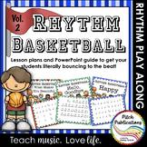Rhythm Basketball - Vol 2  Fun music activity 4/5 Lesson Plan - Rhythm Practice
