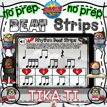 Rhythm Beat Strips (Tika Ti)  - Boom Digital Task Cards