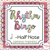 Rhythm Bingo - Half Note {Ta-o} - Spring Themed