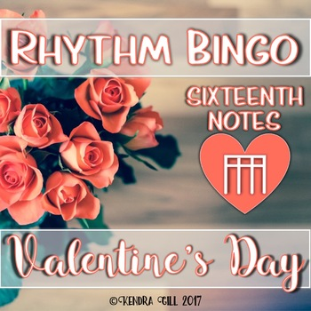 Rhythm Bingo - Valentine's Day - Sixteenth Notes