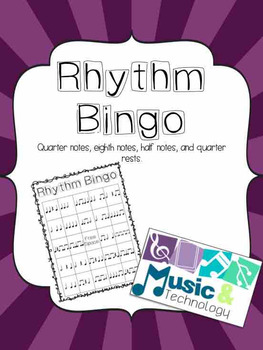 Rhythm Bingo (quarter, barred eighth, half, quarter rest)