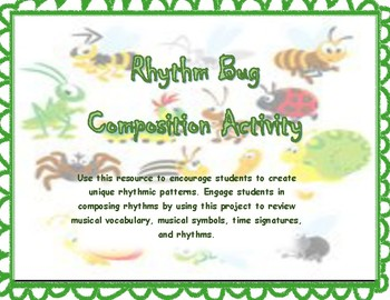 Rhythm Bug Composition Activity