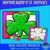 Rhythm Bump It | St. Patrick's Day Theme