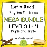 MEGA Bundle: Let's Read Rhythm Levels 1-4, Duple and Triple