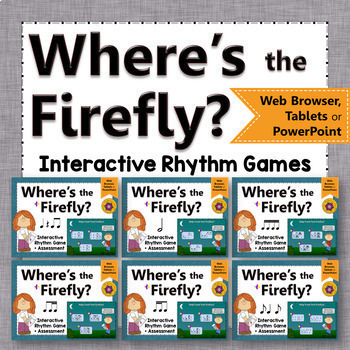 Rhythm Bundle - Where's the Firefly? (Interactive Music Games + Assessments)