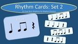 Rhythm Cards Set 2: Quarter Notes, Eighth Notes, and Quart
