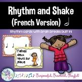 Rhythm Cards with Brain Breaks (FRENCH):  Half Note