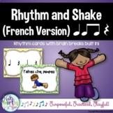 Rhythm Cards with Brain Breaks (FRENCH):  Ta, Ti Ti, Rest