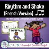 Rhythm Cards with Brain Breaks (FRENCH):  Ti Tiri/Ti Tika