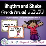 Rhythm Cards with Brain Breaks (FRENCH):  Ti Tiri/Tika & T