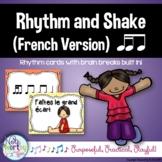 Rhythm Cards with Brain Breaks (FRENCH): Tiri Ti/Tika Ti