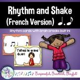 Rhythm Cards with Brain Breaks (FRENCH):  Tom Ti
