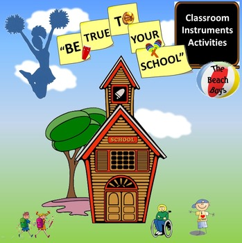 """Rhythm: Classroom Instruments: Play Along with """"Be True To Your School"""""""