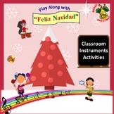 "Rhythm: Classroom Instruments: Play Along with ""Feliz Navidad"""