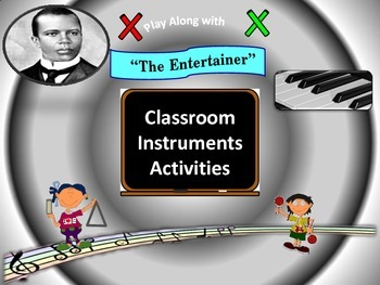 "Rhythm: Classroom Instruments Play Along with ""The Entertainer"""