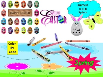 Rhythm: Color By Code: Ta TiTi System: Easter & Spring: Grades 1-3