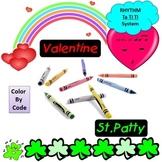 Rhythm: Color By Code: Valentine's & St. Patty's Day: Ta ti ti System: G1-3