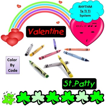 Rhythm: Color By Code: Valentine's & St. Patty's Day: Ta ti ti System: G1-3