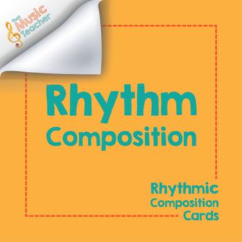 Rhythm Composition Cards
