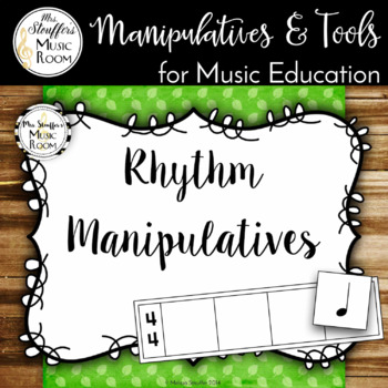 Rhythm Manipulatives