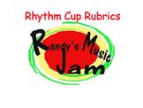 Rhythm Cup Rubrics