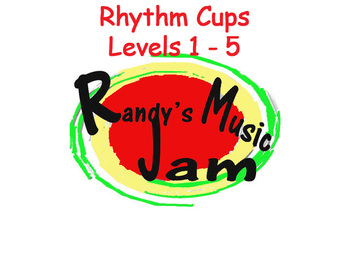 Rhythm Cups Levels 1 - 5