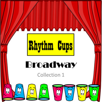Rhythm Cups Play Along Broadway Collection 1 Middle School