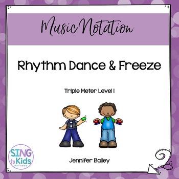 Rhythm Dance & Freeze: Level 1 Triple Meter