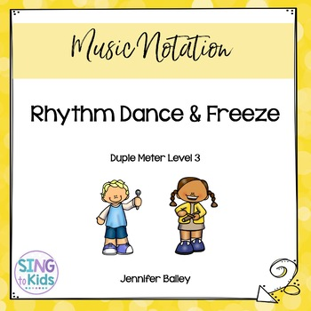 Rhythm Dance & Freeze: Level 3