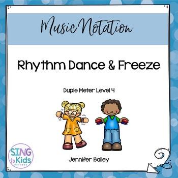 Rhythm Dance & Freeze: Level 4 by SingToKids | Teachers Pay Teachers