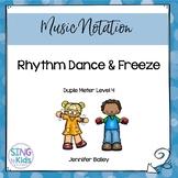 Rhythm Dance & Freeze: Level 4