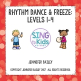 Rhythm Dance & Freeze: Levels 1-4