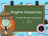 "Rhythm Detectives--""Write the Room"" activity for ta titi and rest"