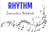 Rhythm Digital Interactive Notebook for the Music Classroom