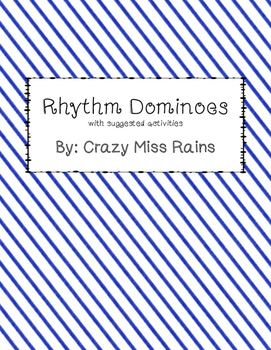 Rhythm Dominoes with Suggested Activities
