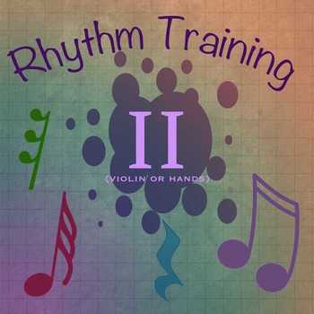 Rhythm Exercises II for Violin or clapping