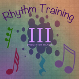 Rhythm Exercises III for Violin or clapping